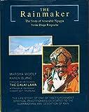 The Rainmaker: The Story of Venerable Ngagpa Yeshe Dorje Rinpoche
