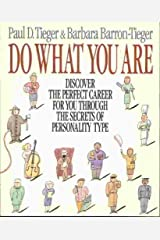 Do What You Are: Discover the Perfect Career for You Through the Secrets of Personality Type by Paul D. Tieger (1992-08-03) Mass Market Paperback