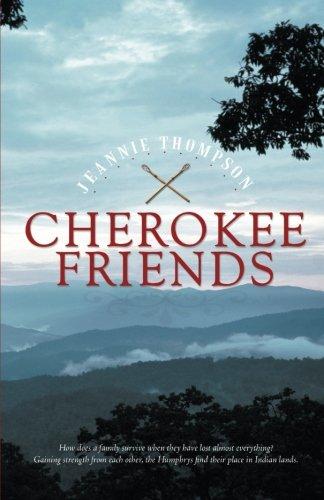 Read Online Cherokee Friends PDF