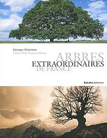 Arbres extraordinaires de France par Feterman