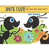 Ants Rule: The Long and Short of It