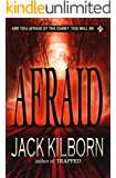 Afraid - A Novel of Terror (The Konrath/Kilborn Collective)