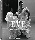 All About Eve: The Photography of Eve Arnold (2012-02-15)