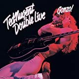 Double Live Gonzo by TED NUGENT (2014-09-03)