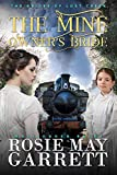 The Mine Owner's Bride: The Brides Of Lost Creek