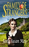 img - for Family of Strangers: A Gothic Romance of Victorian Scotland book / textbook / text book