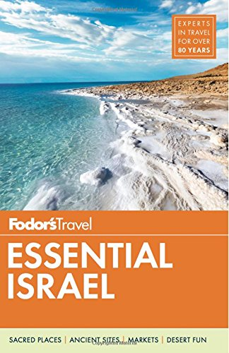 Fodor's Essential Israel (Full-color Travel Guide) [Fodor's Travel Guides] (Tapa Blanda)