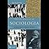 Textos básicos de sociologia: De Karl Marx a Zygmunt Bauman (Nova Biblioteca de Ciências Sociais)