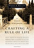 Crafting a Rule of Life, Stephen A. Macchia, 0830835644