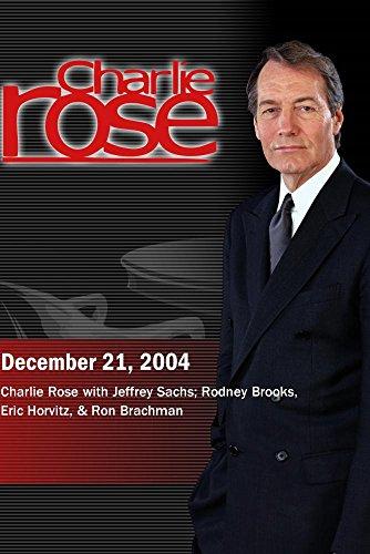 Charlie Rose with Jeffrey Sachs; Rodney Brooks, Eric Horvitz, & Ron Brachman (December 21, 2004) by ''Charlie Rose, Inc.''