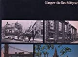 img - for Glasgow: The First 800 Years book / textbook / text book