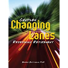 Changing Lanes: Couples Redefining Retirement