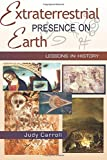 Extraterrestrial Presence on Earth: Lessons in History (Zeta) (Volume 3)