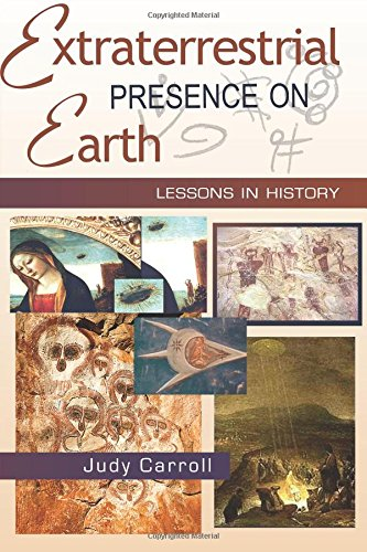 Extraterrestrial Presence on Earth: Lessons in History (Zeta) (Volume 3) PDF