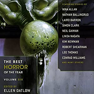 The Best Horror of the Year, Volume Six Audiobook