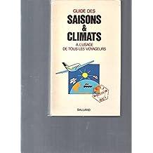 Guide des climats et saisons à l'usage de tous les voyageurs