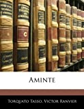 Aminte, Torquato Tasso and Victor Ranvier, 1145144462