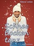 Schneeflockentanz (German Edition)