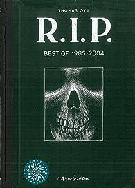 RIP : Best of 1985-2004 par Thomas Ott