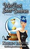 Miss Frost Saves the Sandman: A Nocturne Falls Mystery (Jayne Frost)