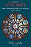 img - for The Way of the Craftsman: Deluxe Edition: A Search for the Spiritual Essence of Craft Freemasonry book / textbook / text book