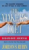 Day by Day Journal for Makers Diet, Jordan S. Rubin, 1591856205