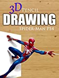 Clip: 3D Pencil Drawing: Spider-Man PS4