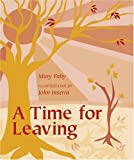 A Time for Leaving