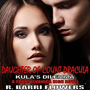 Daughter of Count Dracula: Kula's Dilemma Audiobook