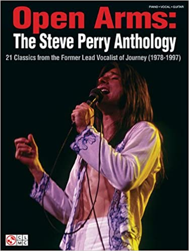 Open Arms: The Steve Perry Anthology: 21 Classics from the Former ...