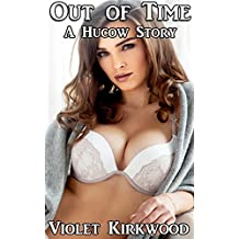 Out of Time: A Hucow Story (Hucow Stories Book 9)