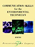 img - for Communication Skills for the Environmental Technician (Preserving the Legacy) book / textbook / text book
