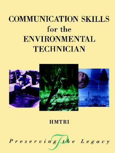 Communication Skills for the Environmental Technician (Preserving the Legacy)