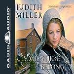 Somewhere to Belong | Judith Miller