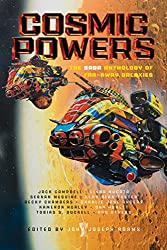 """Zen and the Art of Starship Maintenance"" by Tobias S. Buckell (2017, Cosmis Powers, edited by John Joseph Adams)"