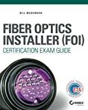 Fiber Optics Installer (FOI) Certification Exam
