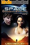 Space Cowboys & Indians (Cosmic Cowboys Book 1)