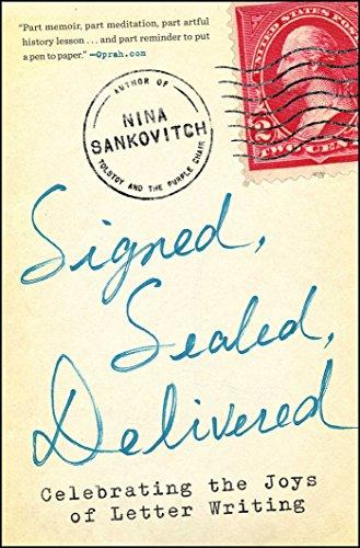 Signed, Sealed, Delivered: Celebrating the Joys of Letter Writing - Simon Signed