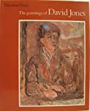 The Paintings of David Jones, Gray, Nicolete, 0853315191