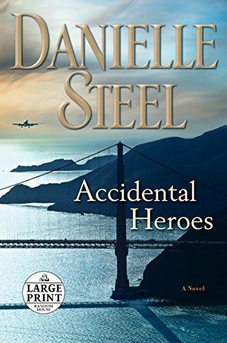 Accidental Heroes: A Novel (Random House Large Print)