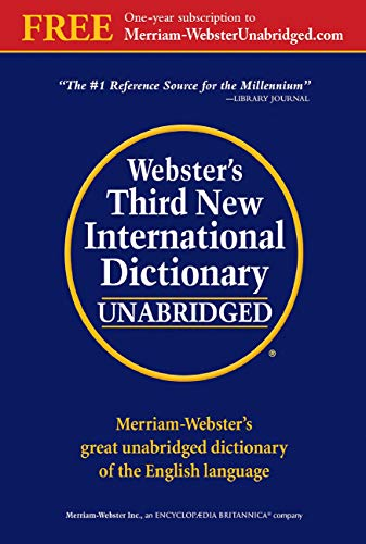 - Webster's Third New International Dictionary of the English Language