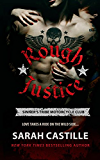 Rough Justice (The Sinner's Tribe Motorcycle Club Book 1)