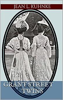 Grant Street Twins by [Kuhnke, Jean L.]