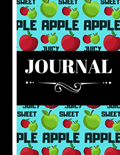 Journal: Cute Apple Juicy Sweet Fruit Print - Lined Apple Journal for Kids, Teens, and Adults