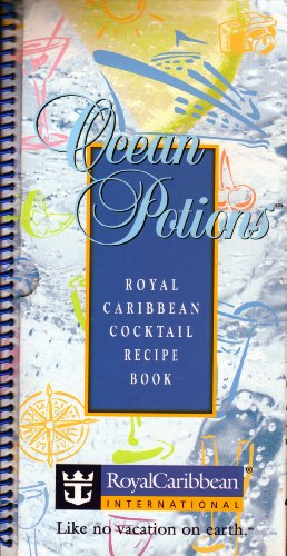 Ocean Potions  Royal Caribbean Cocktail Recipe Book