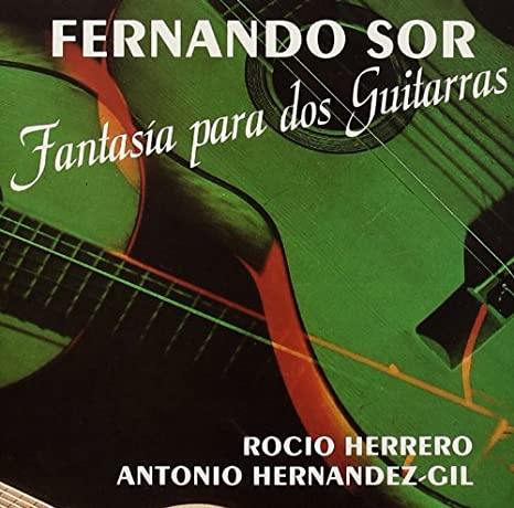 F.Sor Fantasia Para Dos Guitarras: Rocio Herrero: Amazon.es: Música