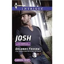 Josh (Harlequin LP Intrigue\The Lawmen of Silver Creek Ranch)