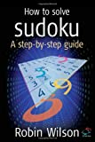 img - for How to Solve Sudoku: A Step-by-Step Guide book / textbook / text book