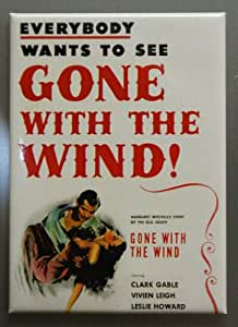 Gone With The Wind Everybody Wants To See Magnet 29691GW