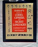 img - for Harrap's Book of Codes, Ciphers and Secret Languages by Fred B. Wrixon (1989-02-13) book / textbook / text book